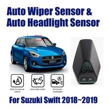 Sensores de limpiaparabrisas automático para coche, Sensor de faros para Suzuki Swift 2018 ~ 2019, sistema inteligente para automóbil, asistente de conducción