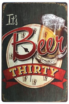 "It's Beer Thirty Metal Tin Sign, Vintage Plaque Poster Bar Home Wall Decor, 8"" X 12"" Inches"