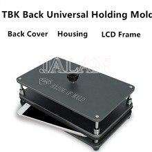 TBK soporte Universal de la cubierta trasera del molde de la cubierta del marco medio Lcd de sujeción de vidrio Moud para IPhone para la reparación del teléfono móvil de Samsung