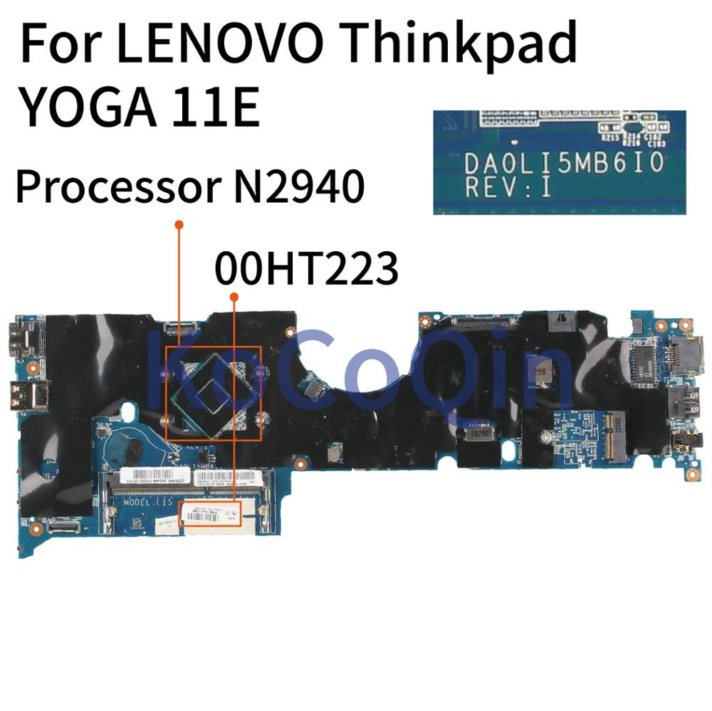 KoCoQin Laptop Motherboard For LENOVO Thinkpad YOGA 11E Core Processor N2940  Mainboard DA0LI5MB6I0 00HT223 00HT259 Tested 100%