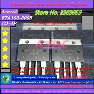 Image 2 - Aoweziic 2019 + 100% Nieuwe Geïmporteerde Originele BTA100 BTA100 800B TOP4P High Power Bidirectionele Thyristor 800V 100A