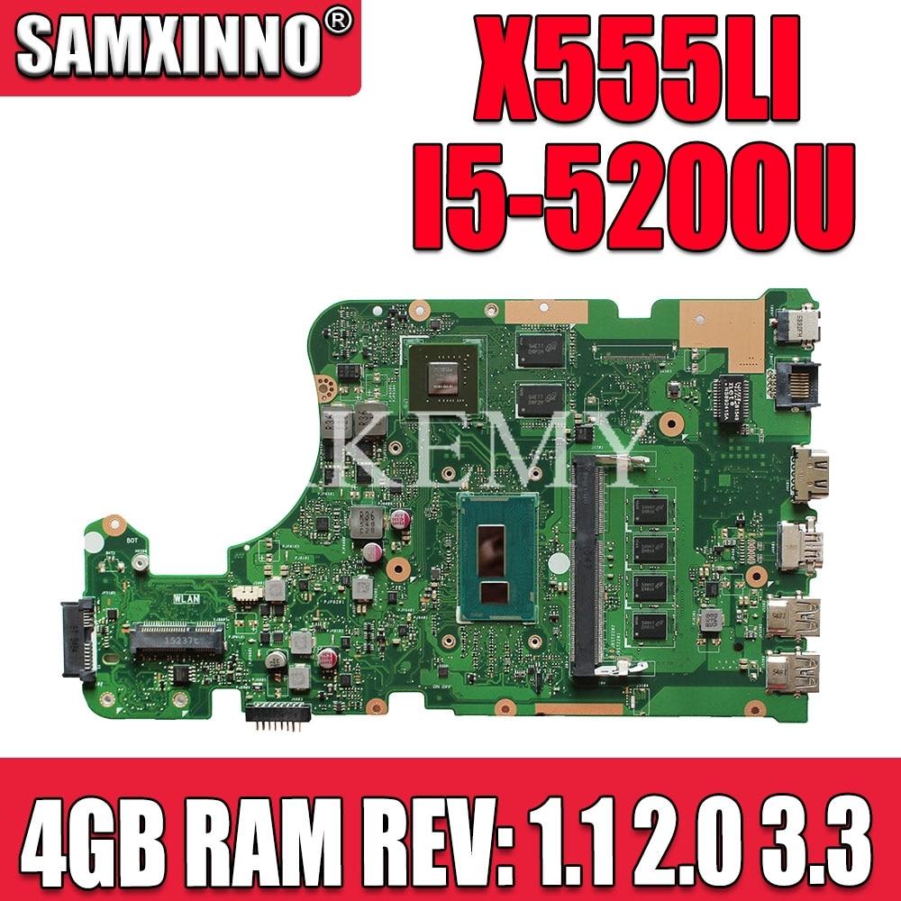 New!! FOR ASUS X555LD X555LB X555LJ X555LI X555LF K555L F555L Laptop Motherboard Mainboard I5-5200 4GB RAM REV 2.0 1.1 3.3 2GB