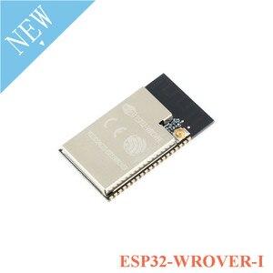 Image 3 - ESP ESP32 ESP 32 modülü ESP32 WROOM ESP32 WROVER serisi modülü ESP32 WROOM 32D 32U 02 ESP32 WROVER I  IB  B ESP8266 WiFi IPEX