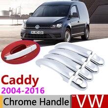 Для Volkswagen VW Caddy 2K 2004~ хромированные дверные ручки крышки наклейки на автомобиль отделка комплект 2005 2007 2009 2011 2013