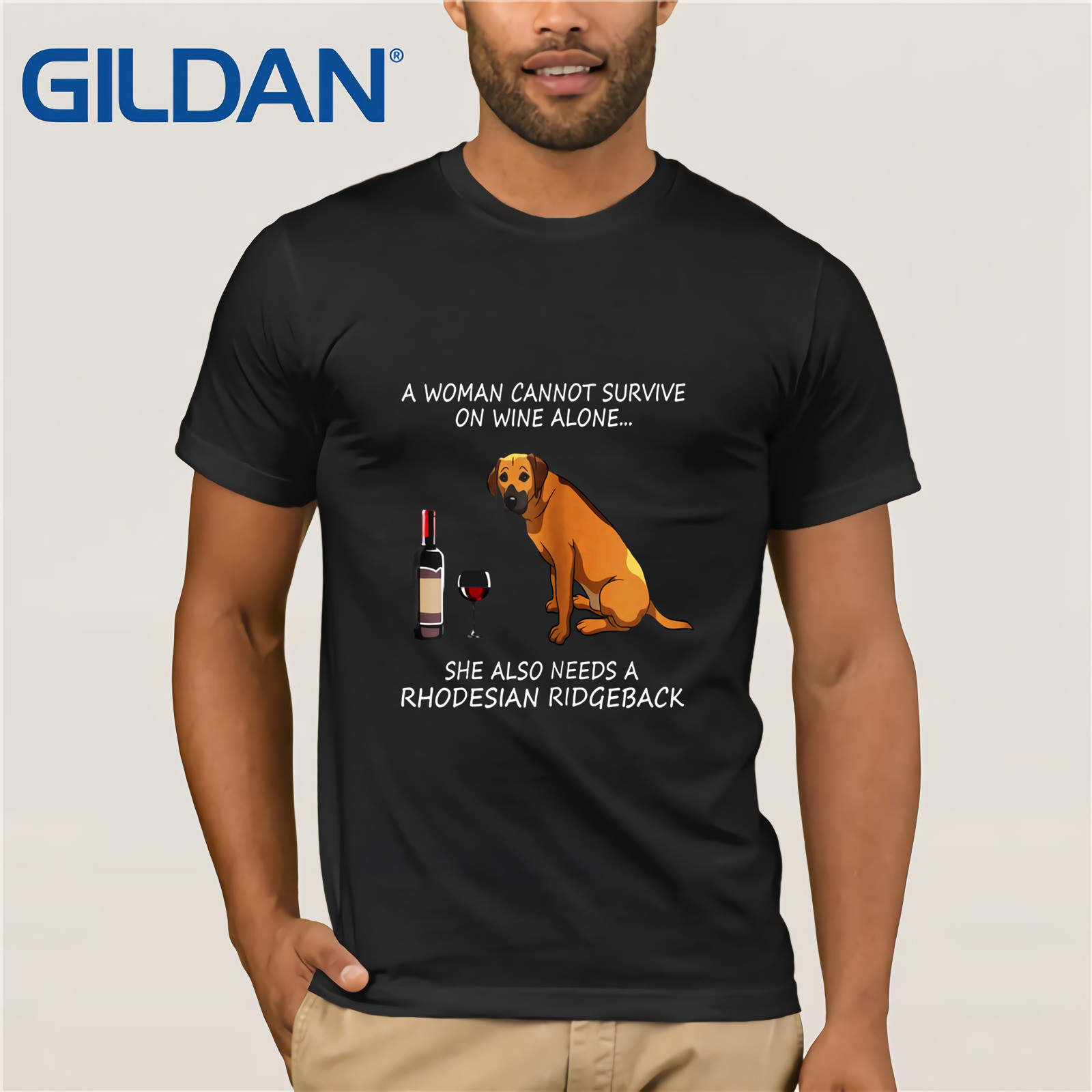 A Woman Cannot Survive On Wine Alone She Also Needs A Rhodesian Ridgeback 2019 Summer Men's Short Sleeve T-Shirt
