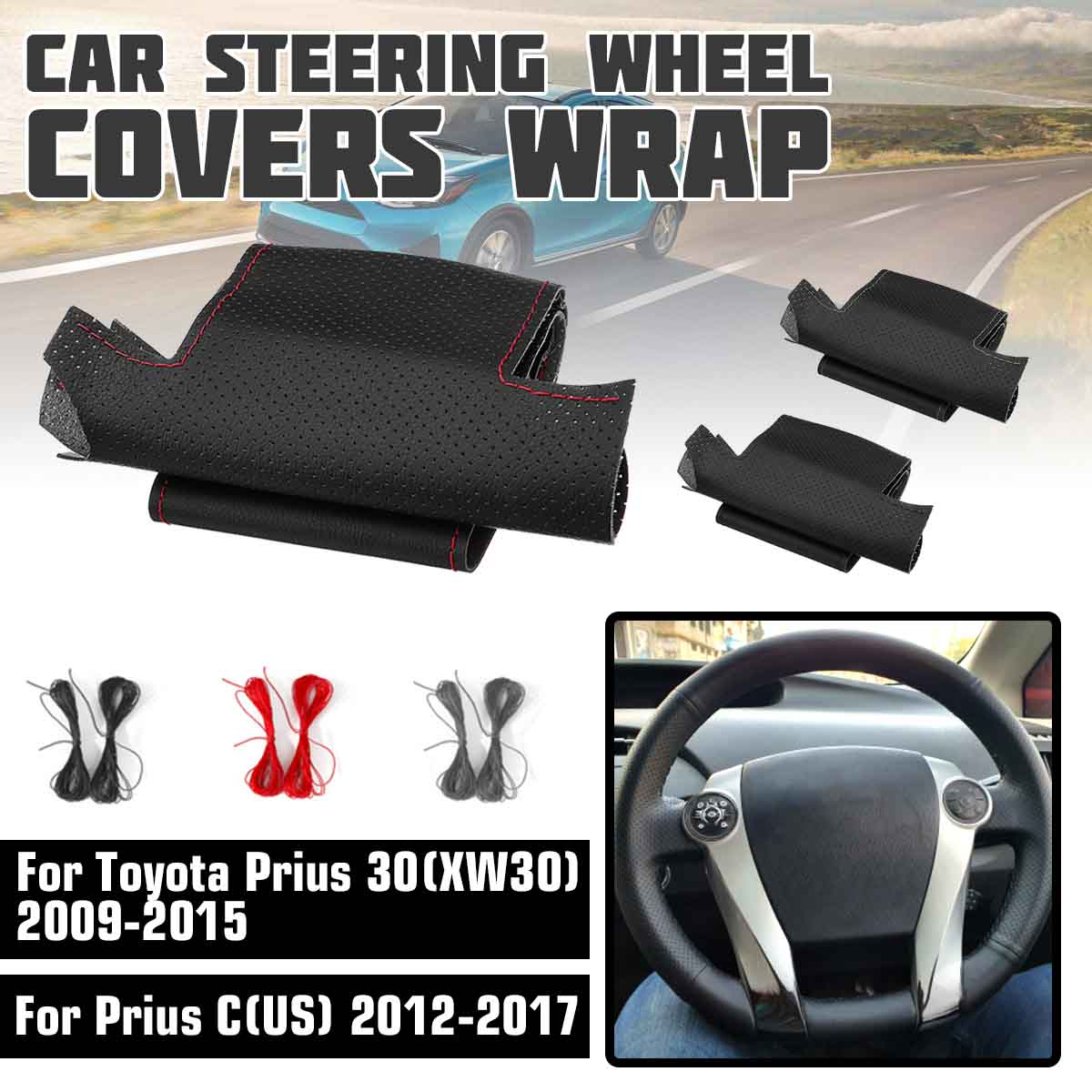 PU Leather Car Steering Wheel Cover Covers Wrap For Toyota Prius 30 XW30 2009 2010 2011 2012 - 2015 For Prius C (US) 2012-2017