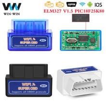 Super mini elm327 v1.5 wifi obd2 carro diagnóstico elm 327 v 1 5 pic18f25k80 wifi obd 2 scanner adaptador para android/ios ferramenta automática