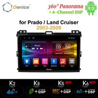 Ownice Octa Core Android 9 4G LTE 360 Panorama DSP SPDIF Car DVD GPS Navi k3 k5 k6 for Prado 2004 2005 2009 Land Cruiser 2003