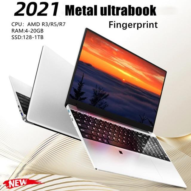 2021 new 15.6-inch metal  Laptop   AMD R3 / R5 / R7 lightweight portable business office design computer 20GB ram 256G  1TB SSD 1
