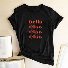Dinheiro Assalto TV Stlye Mulheres Tees T-shirt La Casa de Papel Casa de Papel T-shirt Bella Ciao Ciao Ciao Imprimir Camiseta Tops 2020