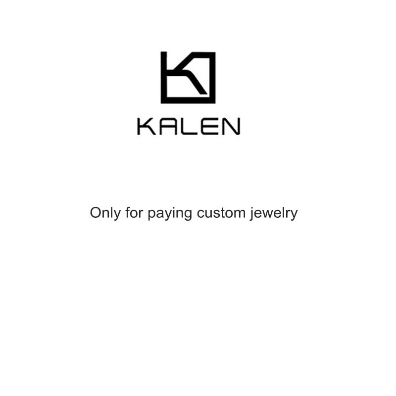 KALEN Custom Jewelry, Only For Paying Custom Jewelry
