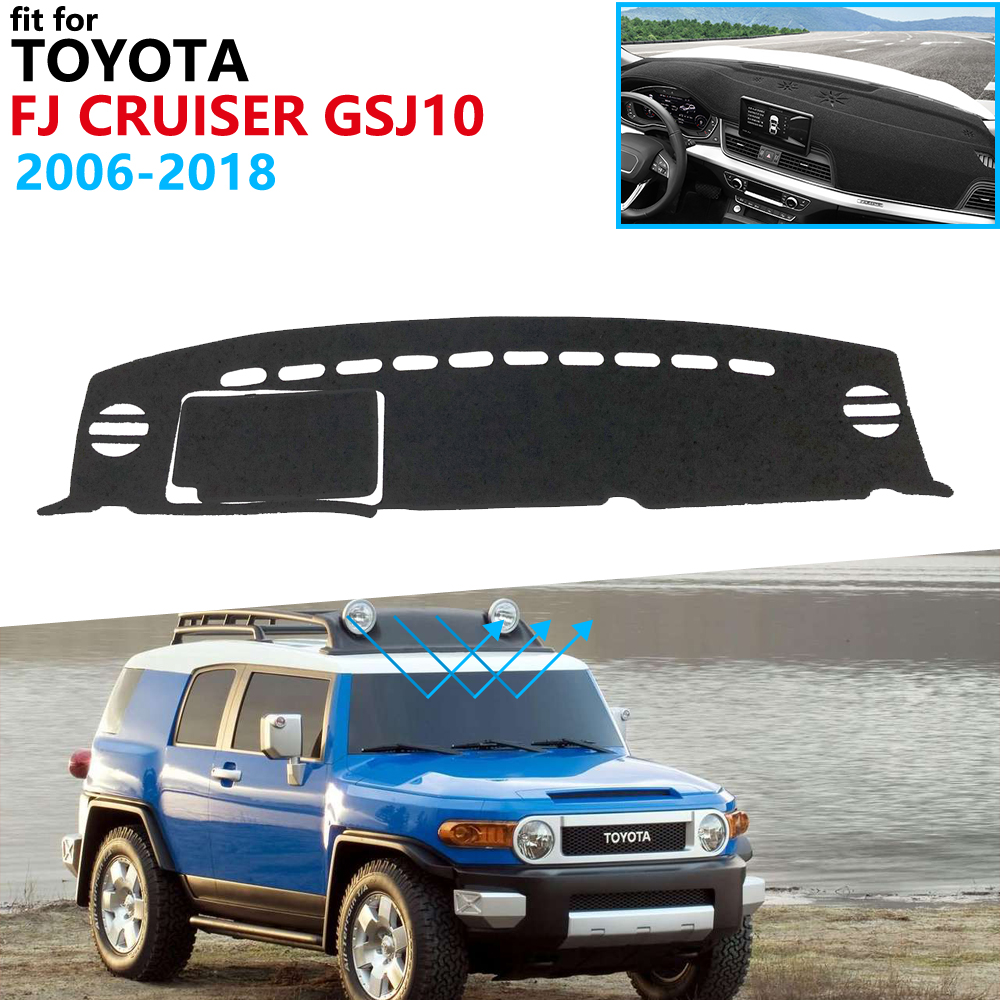 Tampa do painel de Proteção Pad para Toyota FJ Cruiser 2006 ~ 2018 GSJ10 Acessórios Do Carro Painel de Bordo Toldo Tapete 2010 2015 2016