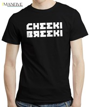 Cheeki Breeki - Funny T-Shirt T shirt Gopnik Slav Style Boris Chernobyl Russian 2019 Men Fashion Tee shirts