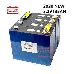 2020 new 4Pcs 3.2v 135ah Lifepo4 battery Lithium iron phosphate cell batteries 12v 24V135AH not 150AH for solar EU US TAX FREE(China)