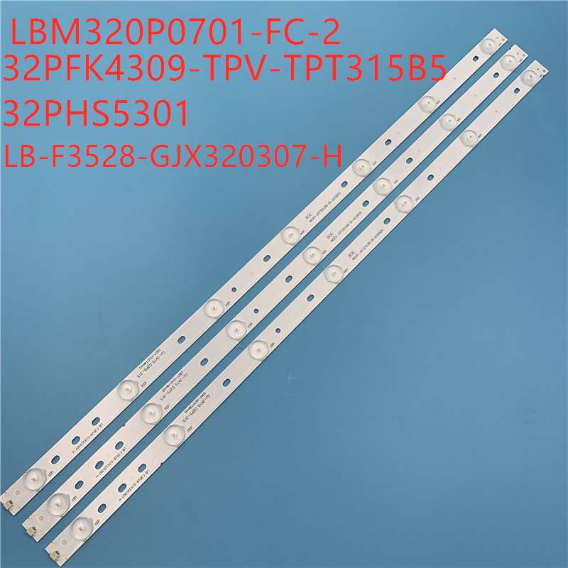 1set=3pcs LBM320P0701-FC-2 Replacement LED Backlight Strips 32PFK4309-TPV-TPT315B5 TPT315B5 LB-F3528-GJX320307-H 32E200E 32PHS5