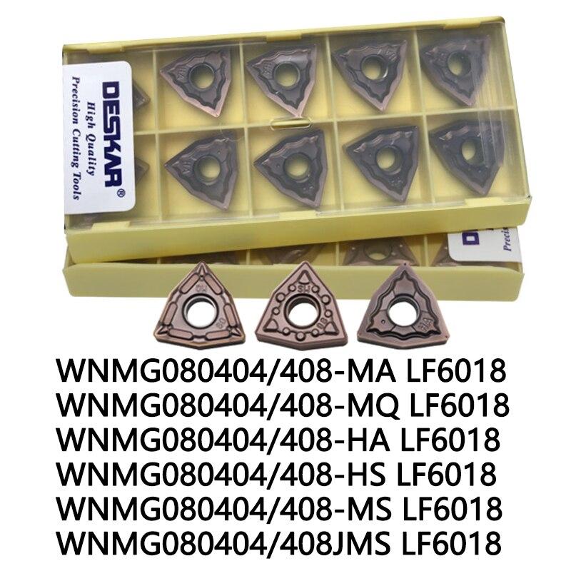 DESKAR 10PCS WNMG080404 HS LF6018 WNMG080408 MA MS LF6018  MQ JMS HA  Turning Insert Stainless Steel Blade