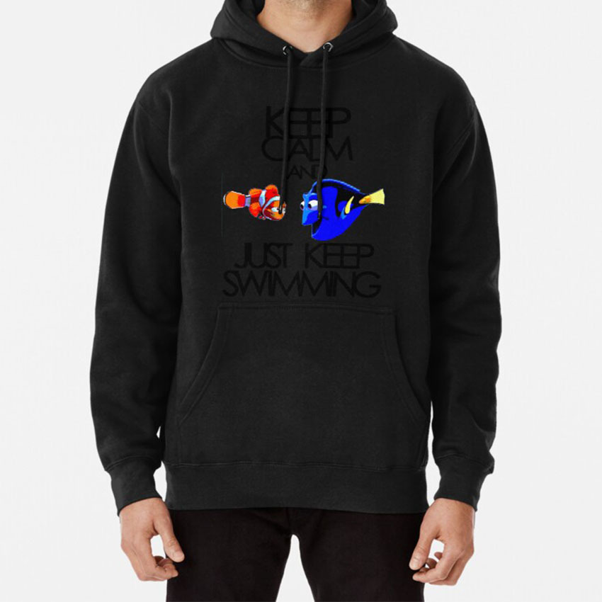 Keep Calm And Just Keep Swimming Hoodie Nemo Dory Finding Nemo Swimming Water Keep Calm