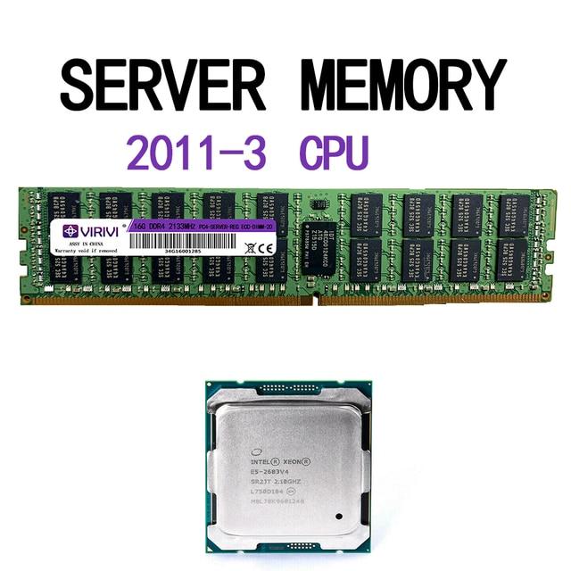 E5-2620V4 2680V4 2682V4  2683v4 RAM DDR4 16GB 2133Mhz REG ECC server memory 2011-3 pin CPU x99 motherboard