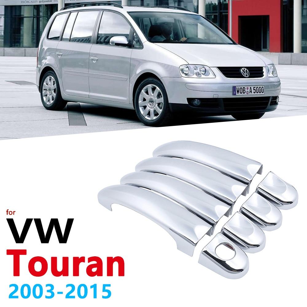 Хромированные ручки крышки для Volkswagen VW Touran MK1 2003 ~ 2015 аксессуары наклейки стайлинга автомобилей 2004 2005 2010 2011 2012 2013 2014