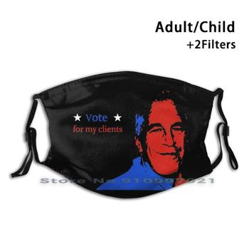 Vote For My Clients-Jeff Washable Reusable Trendy Mouth Face Mask With Filters For Child Adult Jeffrey Epstein Epstein Didnt image