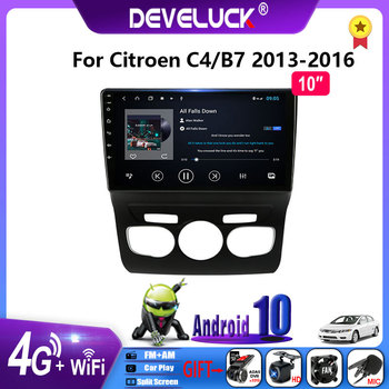 Android 10.0 Car Radio Multimedia Video Player 2 Din For Citroen C4 2 B7 2013 2014 2015 2016 GPS Navigation RDS DSP+48EQ 4G Net image