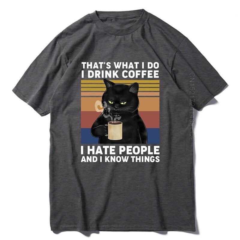 Camisa de verão t engraçado gato preto que é o que eu faço eu bebo café eu odeio pessoas vintage masculino tripulação pescoço algodão t XS-3XL