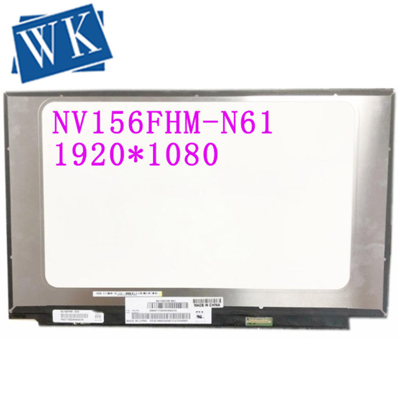 New Original Genuine NV156FHM-N61 for BOE V8.0 72% NTSC IPS Screen LCD for Laptop 15.6 FHD 1920X1080 LED Display NV156FHM N61