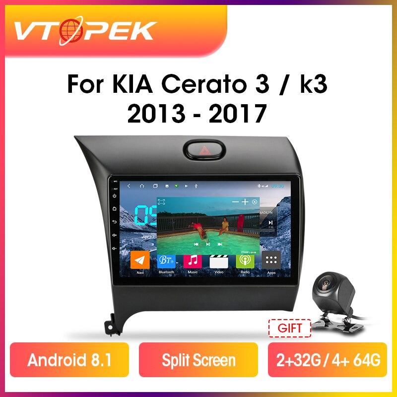 Reproductor Multimedia de vídeo y Radio para coche Vtopek 2din 4G + Wifi Android, navegación GPS para Kia K3 Cerato Forte 2013-2017 3 YD Tuner 2 din