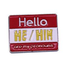 My elouns He Pin LGBTQ, broche, una forma de Snappy para mostrar el amor y el amor, cortesía básica