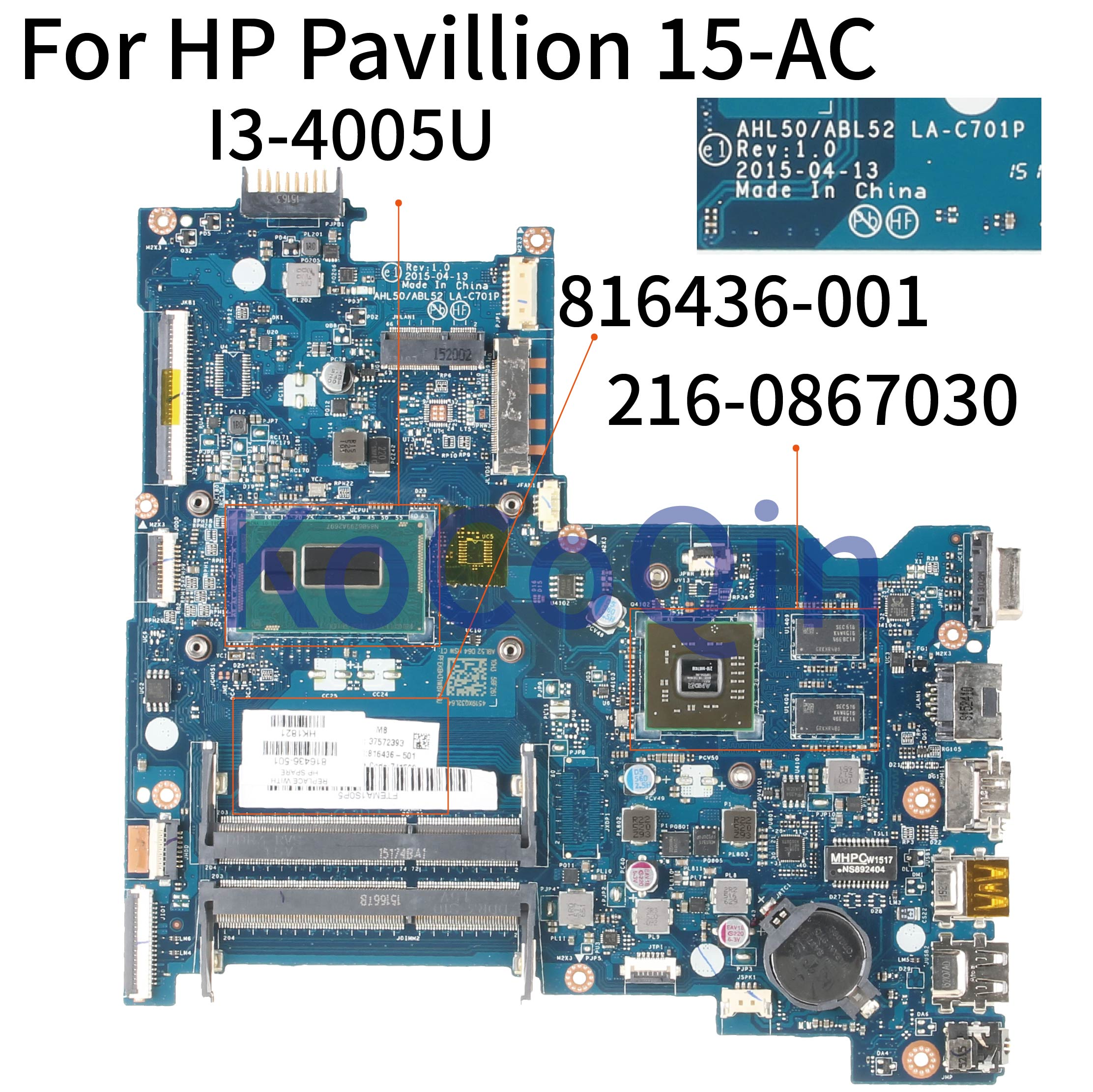 KoCoQin Laptop motherboard For HP Pavillion 15 AC 250 G4 Core I3 4005U Mainboard 816436 001 816436 501 LA C701P 216 0867030|Laptop Motherboard| |  - title=