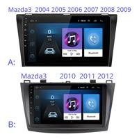 Android 9 inch Car multimedia player GPS For Mazda 3 mazda3 2004 2005 2006 2007 2008 2009 2010 2011 2012 car radio stereo