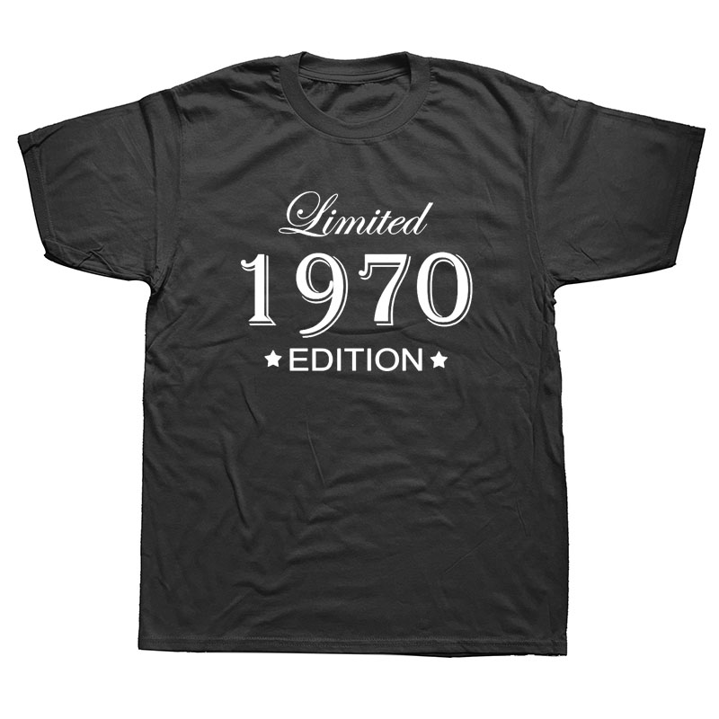 Funny Summer Style Limited Edition 1970 T Shirts Men Funny Birthday Short Sleeve O Neck Cotton Man Made In 1970 T-shirt Tops