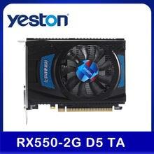 Yeston rx 550 2g d5 ta placa de vídeo placa gráfica radeon frio 2gb memória gddr5 128bit 6000mhz dp + hd + DVI-D tamanho pequeno gpu para pc