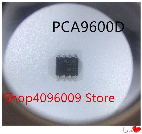 NEW 10PCS/LOT PCA9600D PCA9600 SOP-8