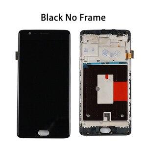 Image 5 - TFT LCD dorigine pour Oneplus 3 affichage Oneplus 3 T LCD écran tactile avec cadre A3010 trois 1 + 3 3 T remplacement A3000
