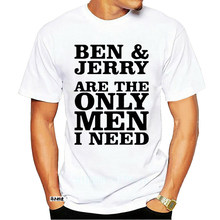Ben And Jerry Are The Only Men I Need T Shirt 0917A