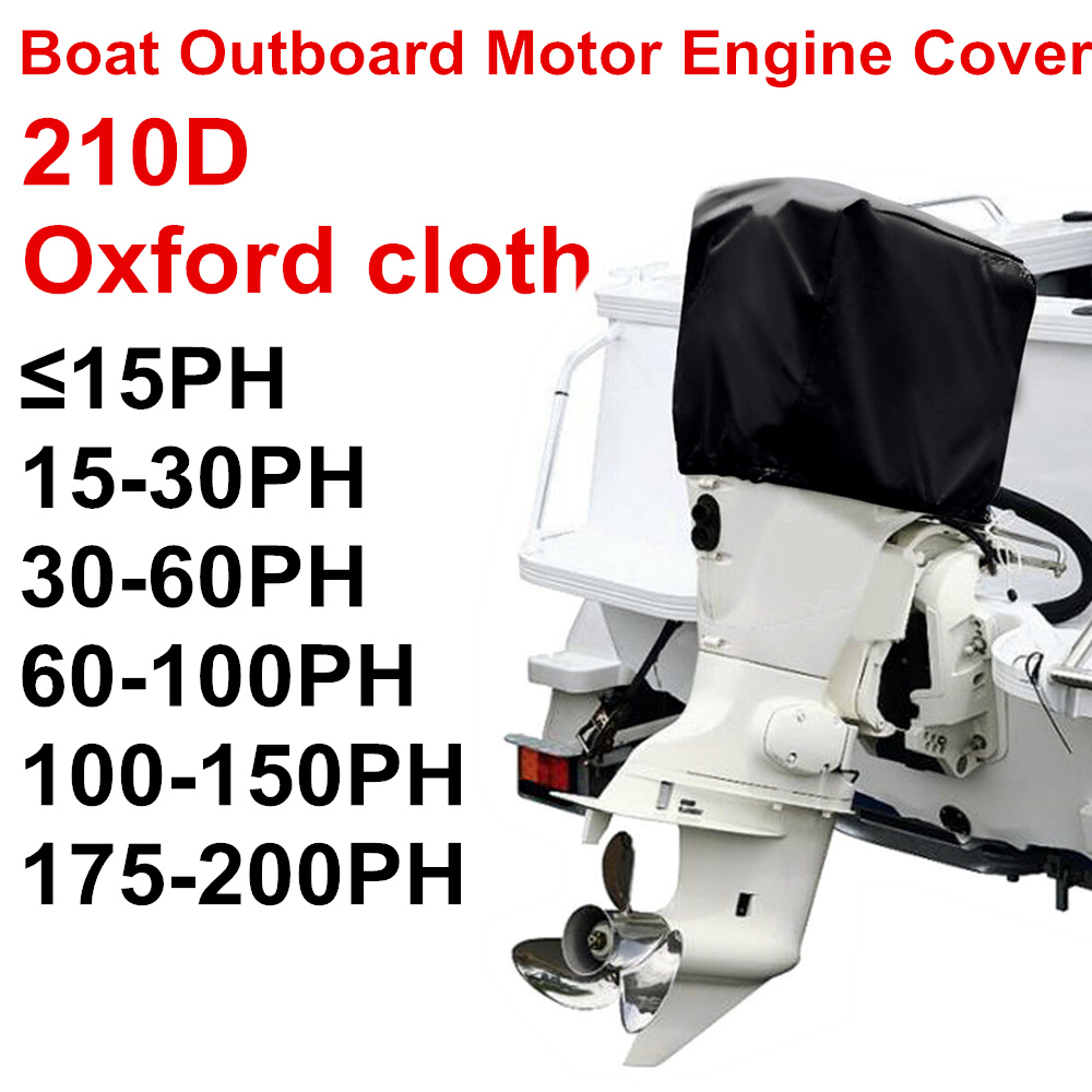 210D Oxford Waterproof Rain Proof Universals Boat 15 30 <font><b>60</b></font> <font><b>100</b></font> 150 175 250 PH Motor Cover Outboard Engine Protector Covers D49 image