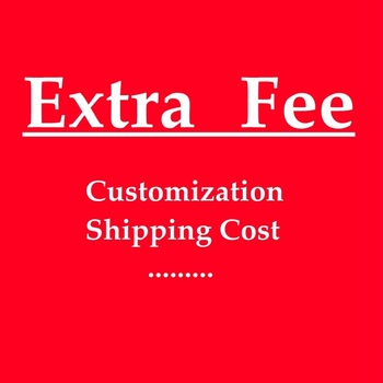 Extra Cost For Customization.Shipping Cost. Refund..............And So On. image