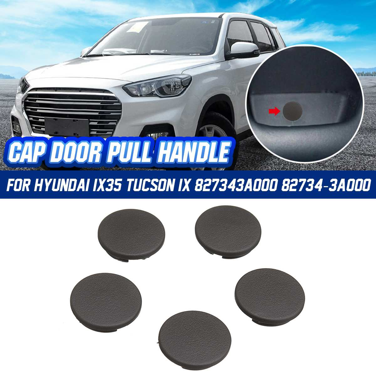 5Pcs Car Interior Door stopper Cap Pull Handle  827343A000 82734-3A000 For Hyundai IX35 Tucson IX