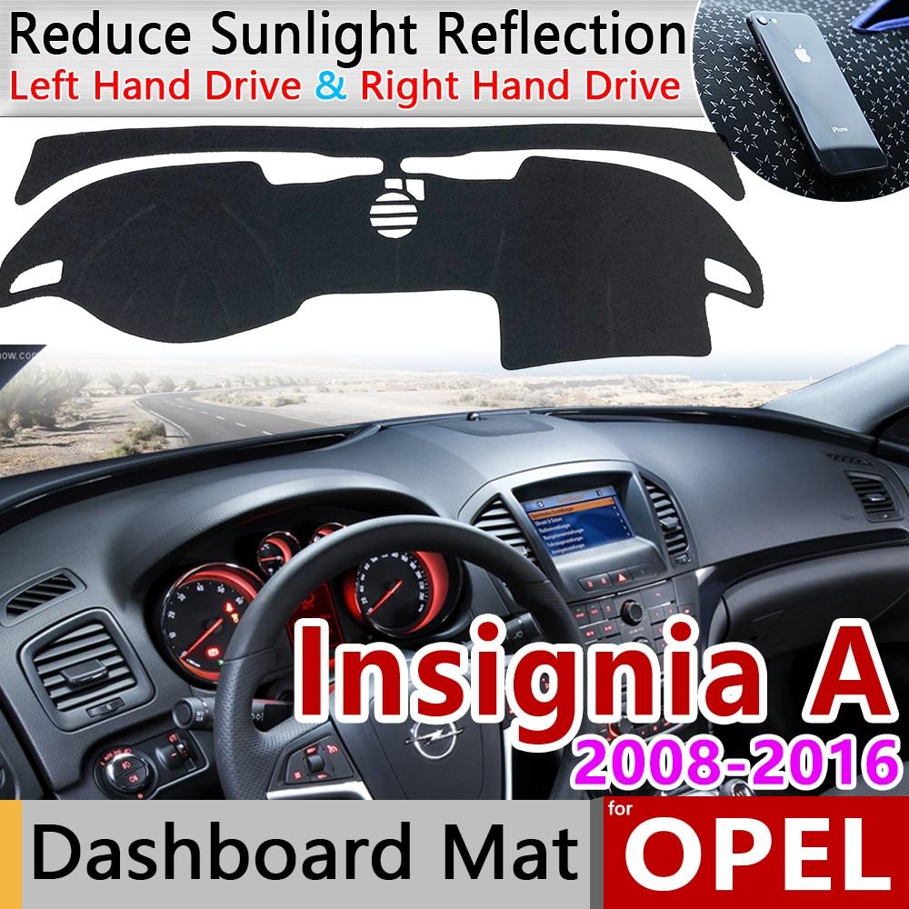 For Opel Insignia A 2008~2016 Anti-Slip Mat Dashboard Pad Sunshade Dashmat Protect Carpet Accessories Vauxhall Holden MK1 2010