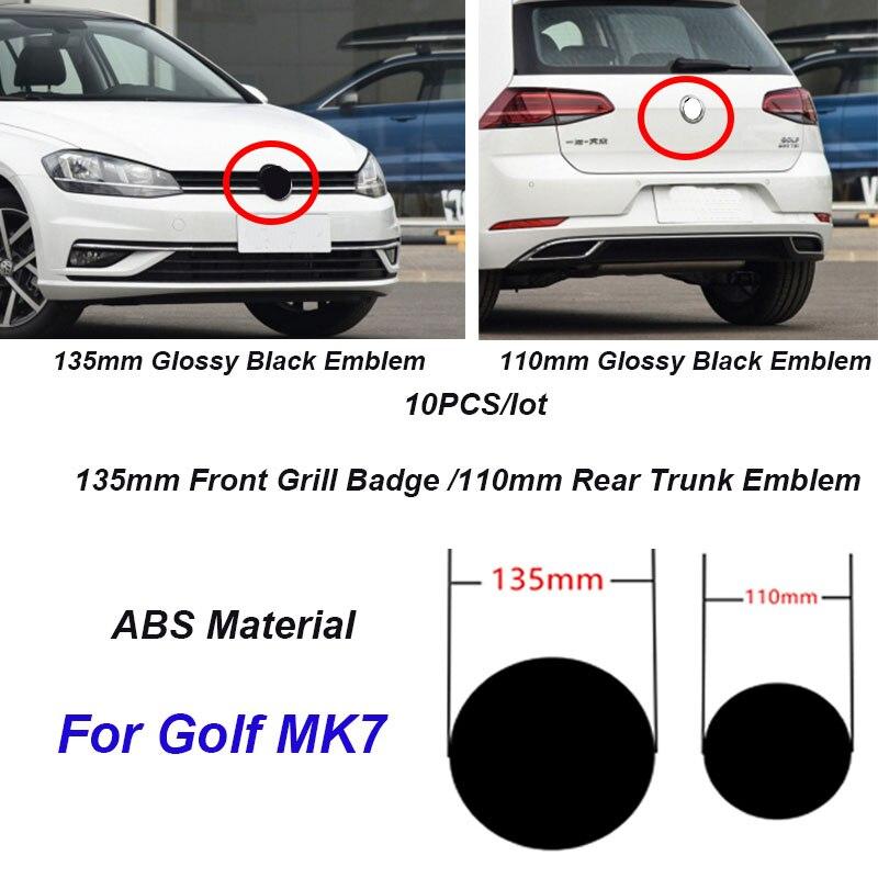 10Pcs 135mm 110mm ABS Car Front Grill Badge Rear Trunk Emblem Logo For Golf MK7