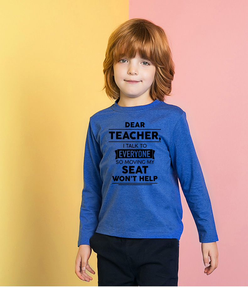 Top Shirt Teacher Moving Long-Sleeve Dear I Talk Help Kids Children Funny Print Unisex