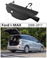 For Ford I MAX 2008 2009 10 11 2012 2013 2014 2015 2016 2017 Rear Trunk Cargo Cover Security Shield High Qualit Auto Accessories Rear Racks & Accessories    -