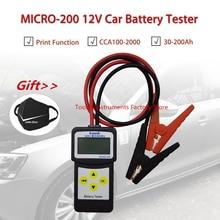 Микро-200 12V автомобиль Батарея тестер CCA100-2000 автомобильный диагностический инструмент автомобильный Батарея Системы анализатор USB для печати