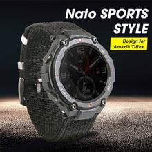 2020 yeni Nato spor stil saat kayışı için özel tasarım Amazfit T rex t rex Smartwatch
