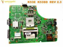 Scheda madre del computer portatile originale per ASUS K53E K53E K53SD REV 2.3 testato buona libera il trasporto