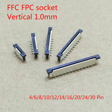10 pces ffc fpc soquete 1.0mm 4/6/8/10/12/14/16/20/24/30 pinos tipo vertical fita conector liso
