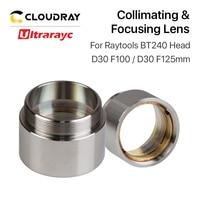Ultrarayc Fiber Laser Focus Lens D30 F100 F125mm with Lens Holder for Raytools Laser Cutting Head Lens Collimator BT240 BT240S