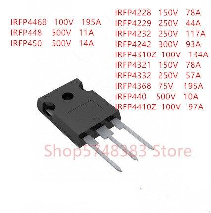 10PCS IRFP4228 IRFP4229 IRFP4232 IRFP4242 IRFP4310Z IRFP4321 IRFP4332 IRFP4368 IRFP440 IRFP4410Z IRF