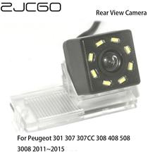 ZJCGO kamera CCD HD z tyłu samochodu widok z tyłu tylna Parking wodoodporna kamera dla Peugeot 301 307 307CC 308 408 508 3008 2011 ~ 2015